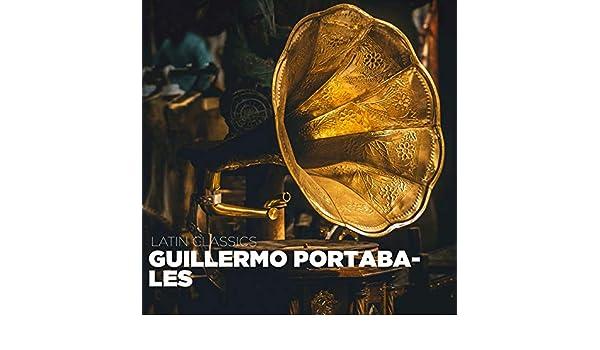 Latin Classics de Guillermo Portabales en Amazon Music - Amazon.es
