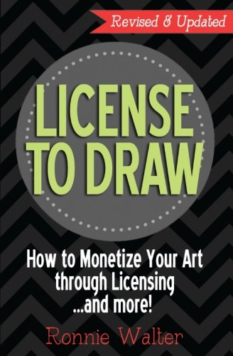 License to Draw: How to Monetize Your Art Through Licensing...and more!