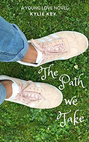 The Path We Take (Young Love Book 2) ()