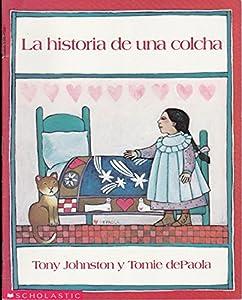 Paperback La historia de una colcha Book