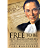 Free to Be Ruth Bader Ginsburg: The Story of Women and Law