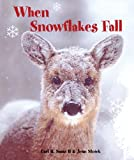 When Snowflakes Fall, Carl R., II Sams, Jean Stoick, 0977010899