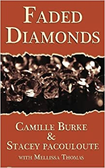 Book Faded Diamonds by Camille Burke (2014-01-09)