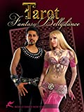 Fantasy Belly Dance: The Tarot  - Tarot cards come alive in bellydance performances