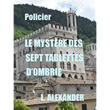 Le mystère des sept tablettes d'Ombrie (Smythe enquête) (French Edition)