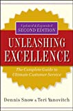 Unleashing Excellence, Dennis Snow and Teri Yanovitch, 0470503807