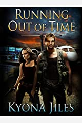 Running Out Of Time (Running Series Book 2) Kindle Edition