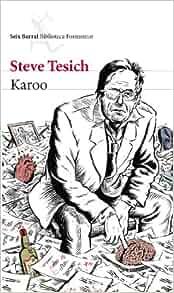 Karoo. Steve Tesich. Portada de su novela
