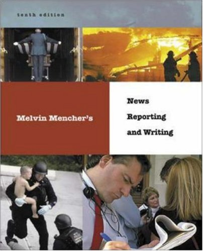 News writing and reporting mencher news