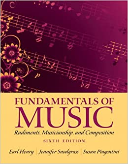 fundamentals-of-music-rudiments-musicianship-and-composition-6th-edition