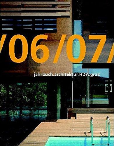 jahrbuch.architektur.HDA.graz/06/07 (Englisch) Taschenbuch – Illustriert, 24. September 2007 Haus der Architektur Graz 390117463X Architecture / General REFERENCE / Almanacs