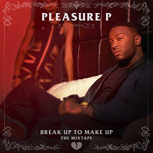 Break Up To Make Up [Explicit]
