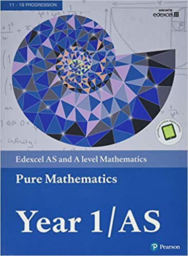 Edexcel AS and A level Mathematics Pure Mathematics Year 1