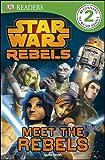 Dk Readers Star Wars Rebels Level 2, Dorling Kindersley Publishing Staff, 1465422692
