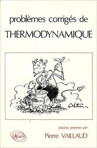Livre gratuits en ligne Problèmes et corrigés de thermodynamique pdf ebook