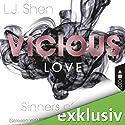 Vicious Love (Sinners of Saint 1) Hörbuch von L. J. Shen Gesprochen von: Karen Kasche, Christian Scheibhorn