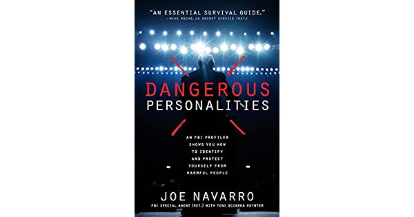 61ce02a19a Dangerous Personalities  An FBI Profiler Shows You How to Identify and  Protect Yourself from Harmful People - Livros na Amazon Brasil-  0884681907595