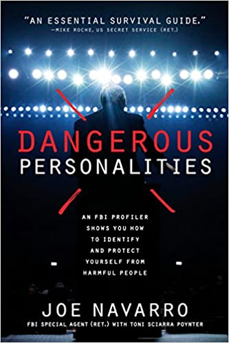 4dc80994a Dangerous Personalities: An FBI Profiler Shows You How to Identify and  Protect Yourself from Harmful People - Livros na Amazon Brasil-  0884681907595