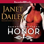 Honor: Bannon Brothers, Book 2 | Janet Dailey