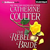 The Rebel Bride: Regency, Book 1 | Catherine Coulter