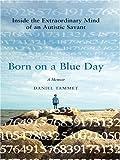 Born on a Blue Day, Daniel Tammet, 0786295619