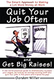 Quit Your Job and Get Big Raises, Gordon Miller, 0385495935