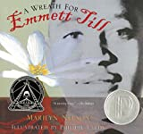 A Wreath for Emmett Till, Marilyn Nelson, 0547076363