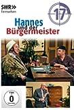 Hannes und der Bürgermeister - Teil 17