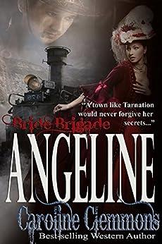 Angeline (Bride Brigade Book 2) by [Clemmons, Caroline]