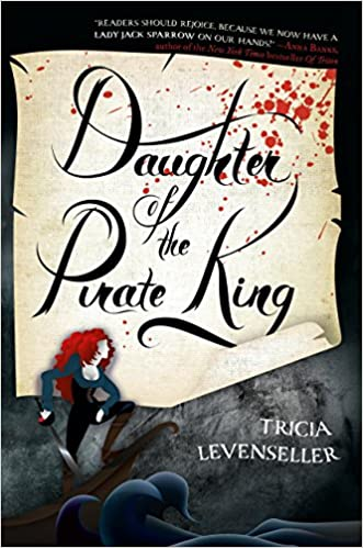Daughter of the Pirate King: Amazon co uk: TRICIA LEVENSELLER: Books