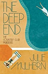 The Deep End (The Country Club Murders) (Volume 1) by Julie Mulhern (2015-02-17)