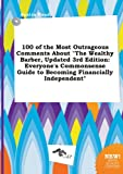 img - for 100 of the Most Outrageous Comments about the Wealthy Barber, Updated 3rd Edition: Everyone's Commonsense Guide to Becoming Financially Independent book / textbook / text book
