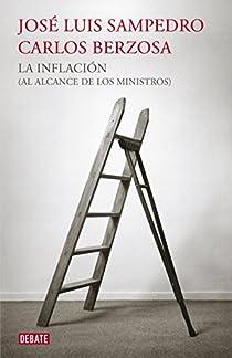 La inflación par Carlos Berzosa/José Luis Sampedro