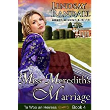 Miss Meredith's Marriage: (To Woo an Heiress, Book 4)