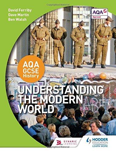 Understanding the Modern World (Aqa Gcse History)