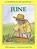 It Happens in the Month of June, Ellen B. Jackson, 0881069191
