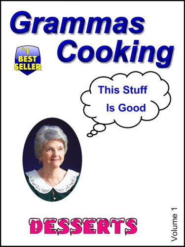 Gramma's Cooking (Desserts Book 1) (Kindred Dish)