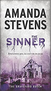 The Sinner (The Graveyard Queen) by [Stevens, Amanda]