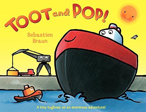 Toot and Pop! [Braun, Sebastien] (Tapa Dura)