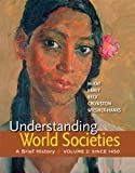 : Understanding World Societies, Volume 2: A Brief History
