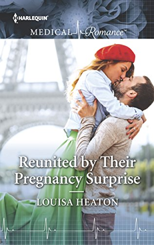 Reunited by Their Pregnancy Surprise (Harlequin Medical Romance)