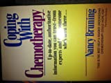 Coping with Chemotherapy, Nancy Pauline Bruning, 0345330900
