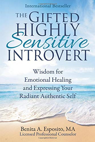 Pdf Medical Books The Gifted Highly Sensitive Introvert: Wisdom for Emotional Healing and Expressing Your Radiant Authentic Self