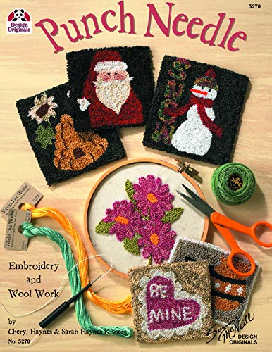 (Punch Needle: Embroidery and Wool Work (Design Originals) Beginner-Friendly Step-by-Step Projects for Stunning Dimensional Effects with One Simple Stitch; Accent Purses, Coasters, Framed Art, &)