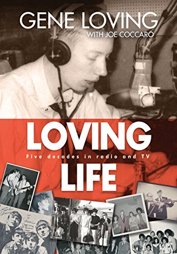 Loving Life: Five Decades in Radio and TV (Loving Life)