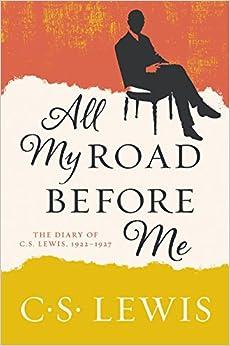 Descargar El Torrent All My Road Before Me: The Diary Of C. S. Lewis, 1922-1927 Epub Gratis Sin Registro