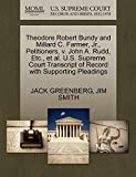 img - for Theodore Robert Bundy and Millard C. Farmer, Jr., Petitioners, v. John A. Rudd, Etc., et al. U.S. Supreme Court Transcript of Record with Supporting Pleadings book / textbook / text book