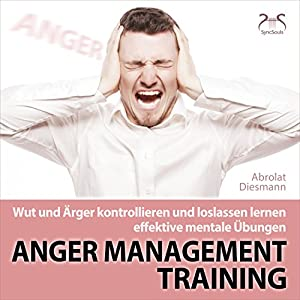 Anger Management Training Hörbuch
