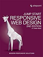 Jump Start Responsive Web Design, 2nd Edition Front Cover