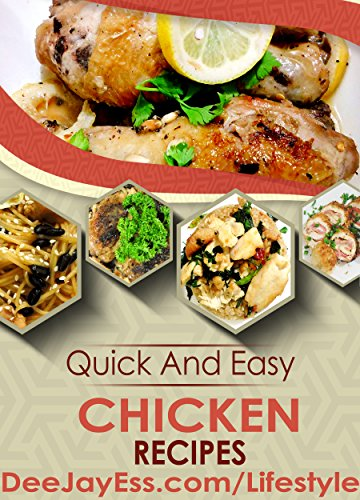 Quick And Easy Chicken Recipes by Dave Summers